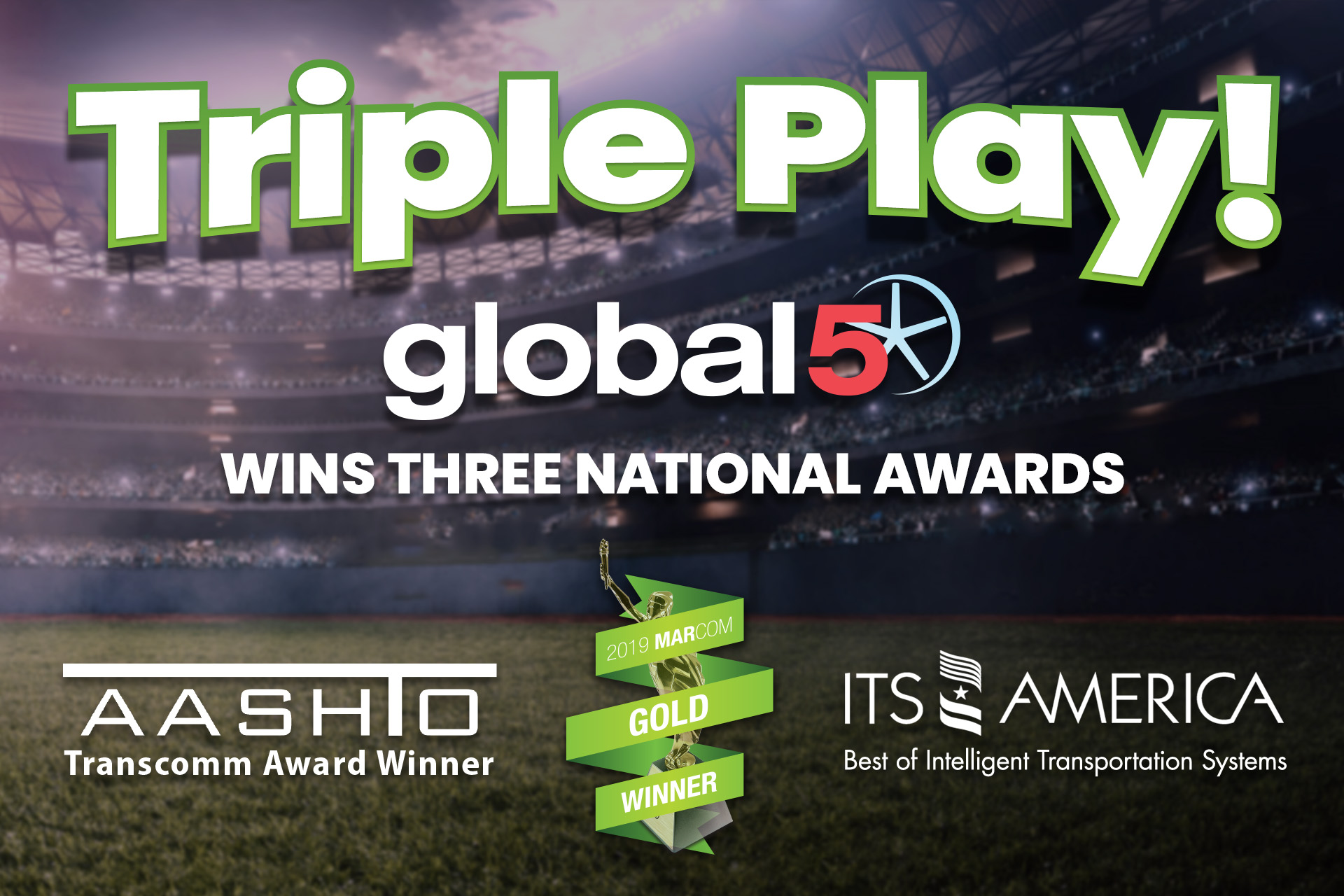 Global-5 Wins Three National Awards
