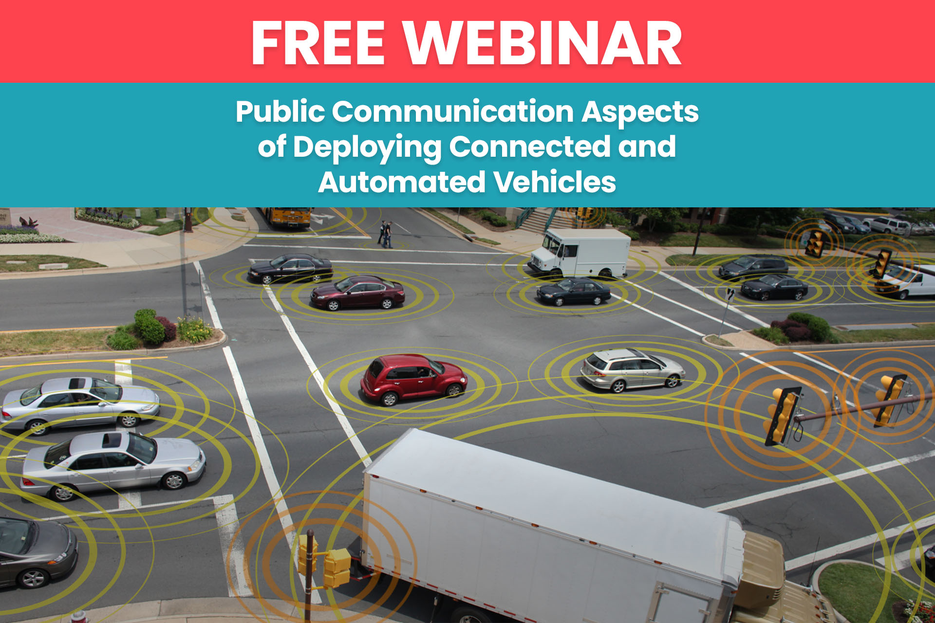 Webinar: Public Communication Aspects of Deploying Connected and Automated Vehicles